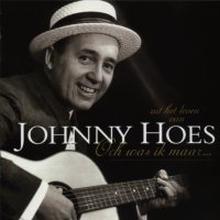 CD Johnny Hoes Och was ik maar...