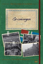 DVD Nostalgisch Groningen