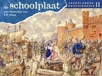 De Schoolplaat Vaderlandse geschiedenis 2