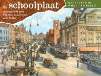 De Schoolplaat Nederland in beeld