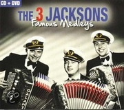 CD + DVD The 3 Jacksons Famous Medleys