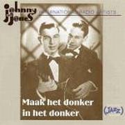 CD Johnny and Jones Maak het donker