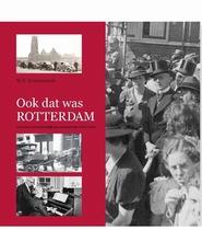 BK Ook dat was Rotterdam